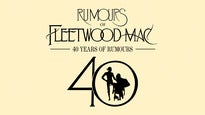 Rumours of Fleetwood Mac - 40 Years of Rumours