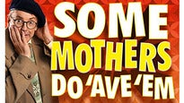 Some Mothers Do 'Ave Em