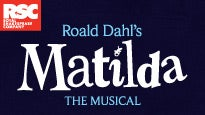 Matilda, A Musical: concert and tour dates and tickets