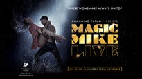 Magic Mike Live - Sold Out