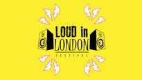 Loud In London Festival