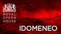Idomeneo - Royal Opera House