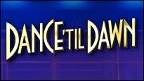 Dance Til Dawn