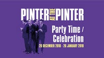 Pinter At the Pinter: Party Time- Celebration