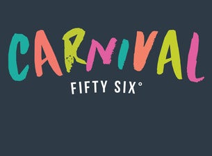 Carnival Fifty Six Tickets