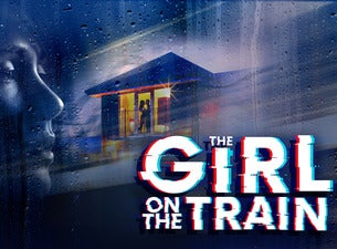 The Girl On the Train (Touring)