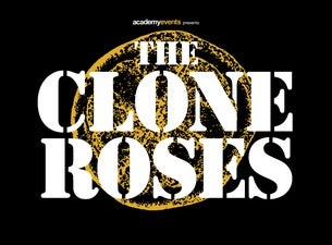 The Clone Roses Tickets