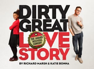 Dirty Great Love Story Tickets