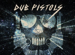 Dub Pistols Tickets