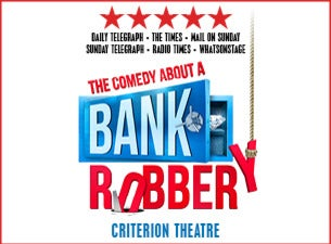 The Comedy About A Bank RobberyTickets