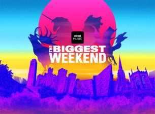 BBC Music's Biggest Weekend 2018 Tickets