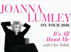 Joanna Lumley – It's All About Me Tickets