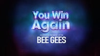 You Win Again The Story of the Bee GeesTickets
