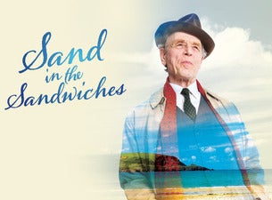 Sand in the SandwichesTickets