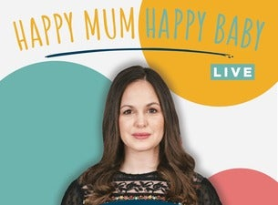 Happy Mum, Happy Baby: Live