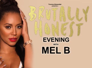 A Brutally Honest Evening with Mel B