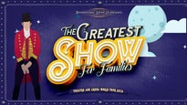 The Greatest Show for Families - Hospitality Package