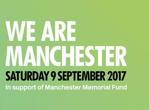 WE ARE MANCHESTER Tickets