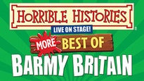 Horrible Histories - Barmy Britain Tickets
