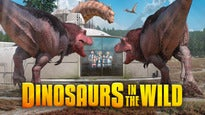 Dinosaurs in the WildTickets