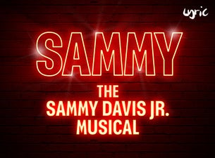 Sammy, The Sammy Davis Jr Musical