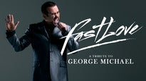 Fastlove : A Tribute to George Michael Tickets