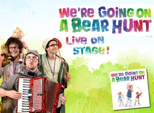 We're Going On a Bear HuntTickets