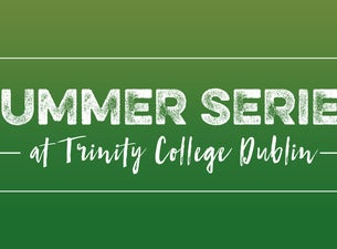 The Summer Series Dublin