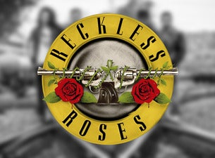 Reckless Roses Tickets