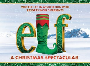Elf – A Christmas Spectacular