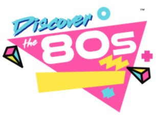 Discover The 80s