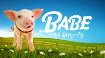 Babe the Sheep-Pig Tickets
