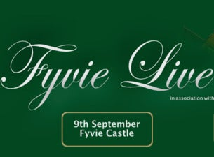 Fyvie Live Tickets