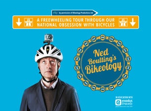 Ned Boulting's Bikeology Tickets