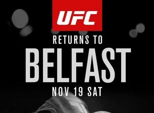 UFC Fight Night Belfast Tickets
