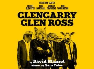Glengarry Glen RossTickets