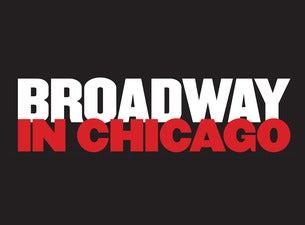 Broadway In ChicagoTickets