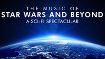 Star Wars & Beyond a Space SpectacularTickets