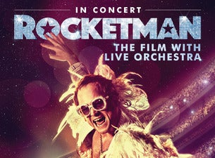 Rocketman In Concert - The Film with Live Orchestra