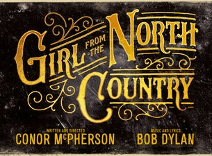 Girl From the North CountryTickets