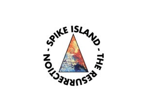Spike Island – The Resurrection