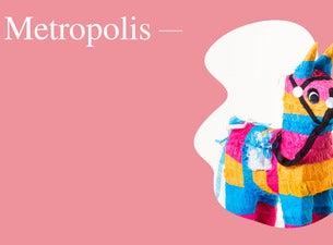 Metropolis FestivalTickets
