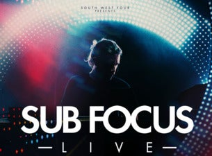 Sub Focus Tickets