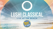 Lush! Classical - Live At the Beach Portrush