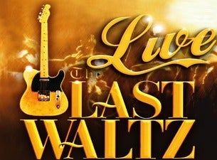 The Live Last Waltz Tickets