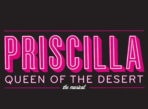 Priscilla Queen Of The Desert The Musical Tickets