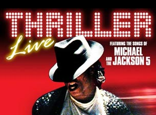 Thriller Live - In Concert Tickets