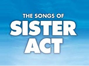 The Songs of Sister Act Tickets
