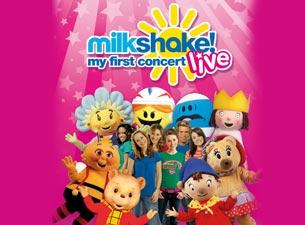 Milkshake Live! My First Concert
