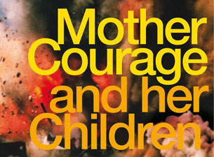 Mother Courage and Her Children Tickets